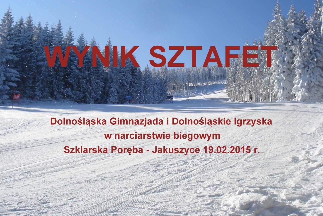 Wyniki sztafet – Dolnośląska Gimnazjada i Dolnośląskie Igrzyska w narciarstwie biegowym
