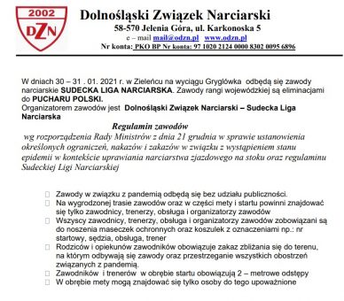 W dniach 30 – 31 . 01. 2021 r. w Zieleńcu na wyciągu Gryglówka odbędą się zawody narciarskie SUDECKA LIGA NARCIARSKA